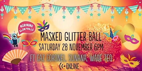 Morning Gloryville Masked Glitter Ball tickets