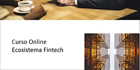 Curso Online Ecosistema Fintech tickets