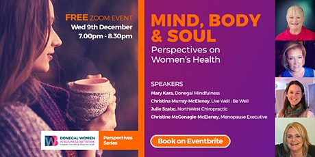Mind, Body & Soul  - Perspectives on Women's Health tickets