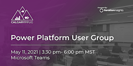 Calgary Power Platform User Group Meeting | May tickets