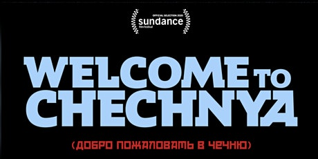 Welcome to Chechnya: HKLGFF International Panel tickets