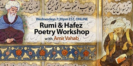 Rumi & Hafez Online Poetry Workshop with Amir Vahab tickets