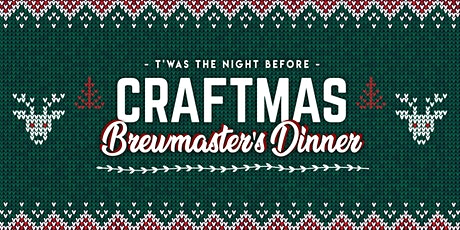 T'was the night before CRAFTmas Virtual Brewmaster's Dinner tickets
