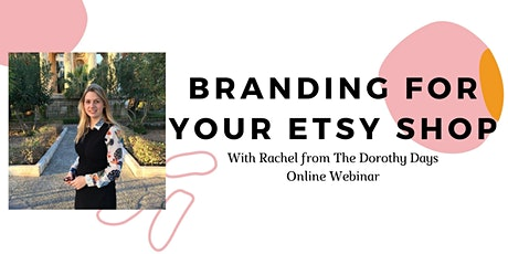 Branding for your Etsy Shop - Online Webinar tickets