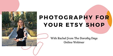 Photography for your Etsy Shop - Online webinar tickets