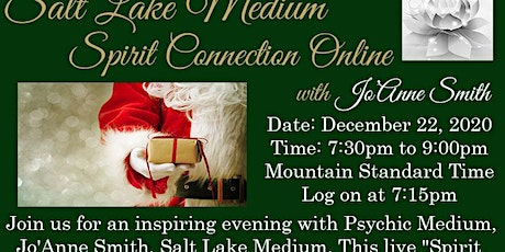 "ONLINE ZOOM LIVE ""SPIRIT CONNECTION"" EVENT WITH SALT LAKE MEDIUM, JO'ANNE tickets"