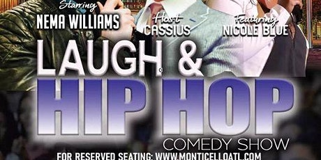 LAUGH & HIP HOP COMEDY SHOW AT MONTICELLO ATL(Free) tickets