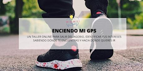 Enciendo mi GPS  - Taller online  (Pago $USD) entradas