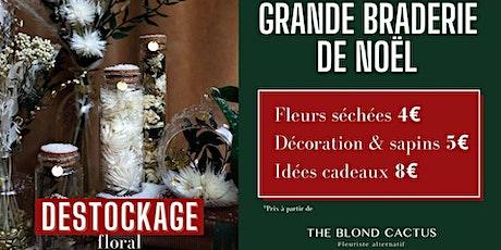Grande Braderie Florale de Noël billets