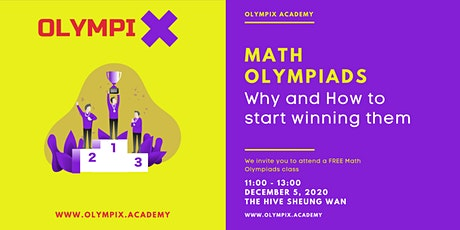 Math Olympiads - Why and How to start winning them tickets