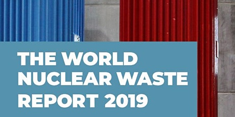 World Nuclear Waste Report - Virtual discussion on nuclear waste policies tickets