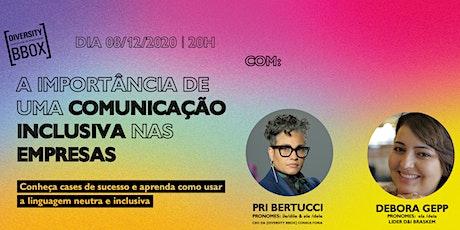 A IMPORTANCIA DE UMA COMUNICAÇÃO INCLUSIVA NAS EMPRESAS tickets