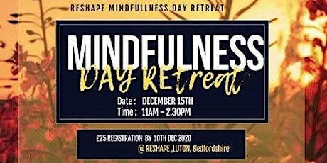 Mindfulness Day Retreat - Take a couple of hours for you. tickets
