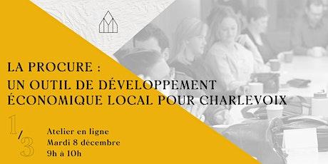 La Procure - un outil de développement économique local pour Charlevoix 1/3 billets
