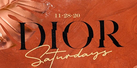 Dior Saturdays | The Coolest Saturday Night Party PERIOD tickets