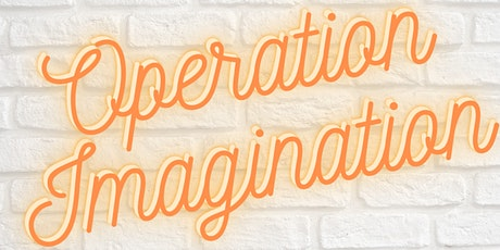 Operation Imagination  February Activity Kit Pick-up billets