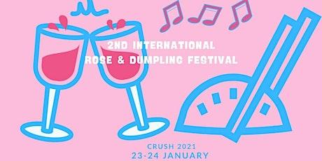 Crush 2021 - 2nd International Rosé & Dumpling Festival tickets