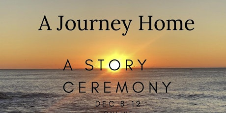 The Listening Tour / Journey Home / Story Ceremony tickets