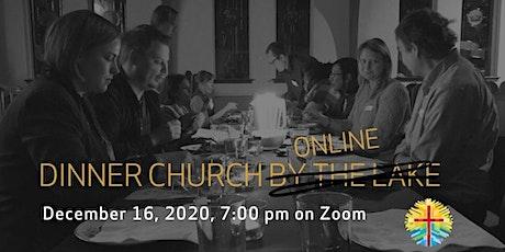 Dinner Church Online tickets