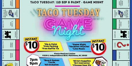 Taco Tuesday: Sip & Paint - Game Night tickets