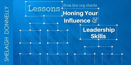 Honing Your Influence & Leadership Skills, with Shelagh Donnelly tickets