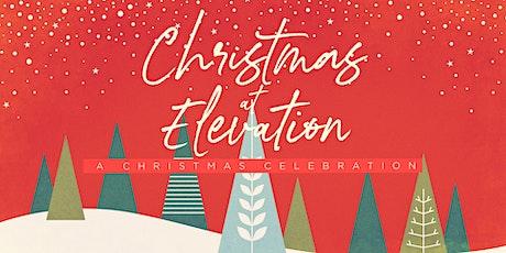 Christmas Celebration at Elevation tickets