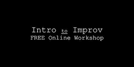 Intro to Improv | Free Online Workshop tickets
