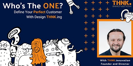 Define Your Perfect Customer' [Innovation.Persona.Design Thinking.ONLINE] tickets
