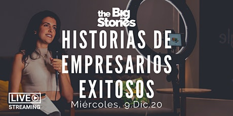 The Big Stories  Aniversario | Historias de empresarios exitosos entradas