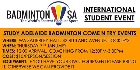 Study Adelaide Badminton Come N Try (7th January) tickets