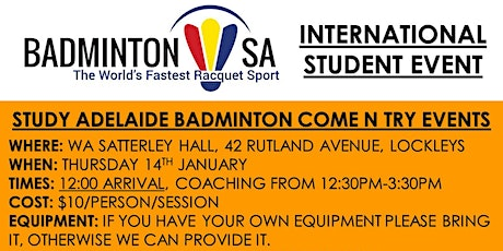 Study Adelaide Badminton Come N Try (14th January) tickets