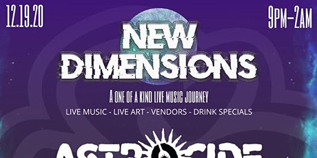 NEW DIMENSIONS (12.19.20) tickets