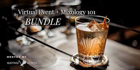 BUNDLE & SAVE: Virtual Event + Mixology 101 Online Course tickets
