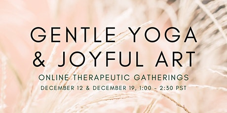 Gentle Yoga & Joyful Art: An Online Community Gathering tickets