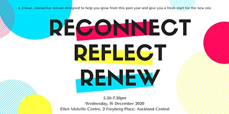 Reconnect.  Reflect.  Renew. tickets