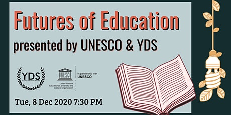 YDS in consultation with UNESCO - Futures of Education: Learning to Become tickets