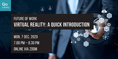 Virtual Reality: A Quick Introduction | Future of Work tickets