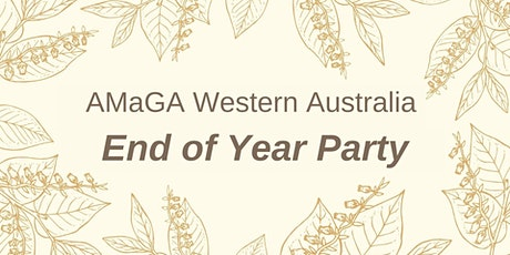 AMaGA Western Australia | End of Year Party tickets