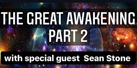 THE GREAT AWAKENING - PART 2 featuring Sean Stone tickets