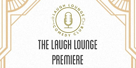 The Laugh Lounge Premiere Presented by Jameson Irish Whiskey tickets