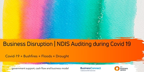 Business Disruption | NDIS Safeguarding & Auditing online during COVID19 tickets