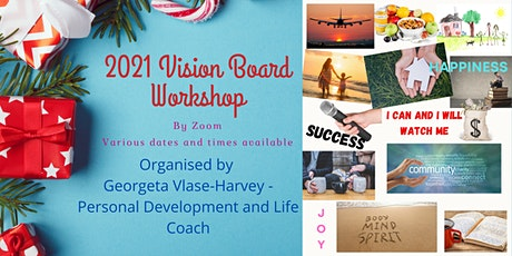2021 Vision Board Workshop Wednesday 30th December from 8.30AM BST tickets