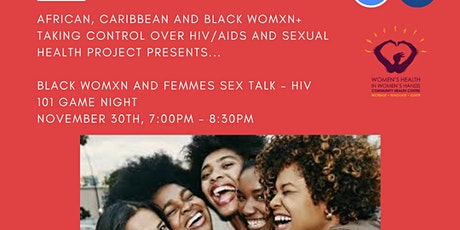 Black Womxn & Femmes Sex Talk: Virtual Outreach Series - HIV 101 Game Night tickets