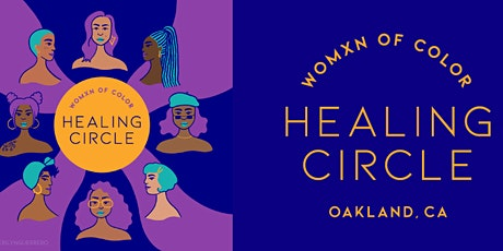 "Womxn of Color Healing Circle #11: ""Freedom of the Feminine"" tickets"