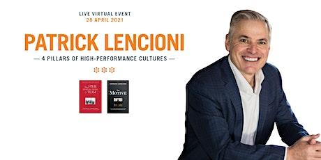 Patrick Lencioni - 4 Pillars of High-Performing Cultures tickets