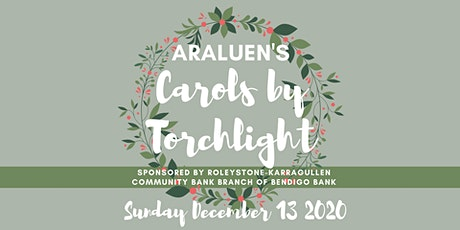 Araluen's Carols by Torchlight tickets