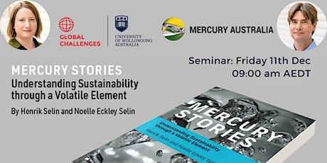 Mercury Stories: Understanding Sustainability through a Volatile Element tickets