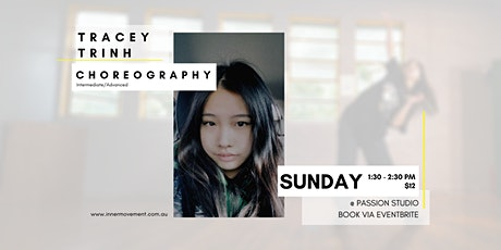 Tracey Trinh Open Choreography Class tickets