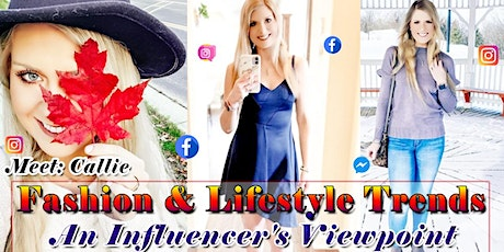 Fashion & Lifestyle Trends From Influencer Viewpoint- Meet Callie  Manders tickets