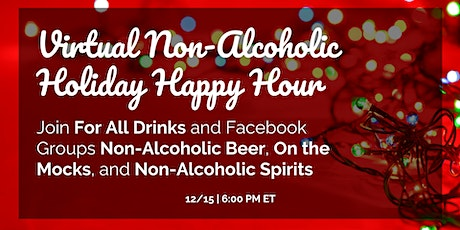 Virtual Non-Alcoholic Holiday Happy Hour - Raise a Glass & Meet New NA Fans tickets